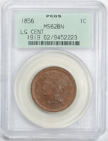 1856 1C UPRIGHT 5 BRAIDED HAIR LARGE CENT PCGS MINT STATE 62 BN UNCIRCULATED OGH OLD