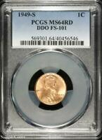 1949-S DDO FS-101 LINCOLN WHEAT CENT  PCGS MINT STATE 64 RD RED  B5-6546