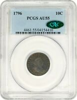1796 10C PCGS/CAC AU55 - BUST DIME -  TYPE COIN