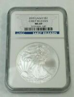 2009 AMERICAN SILVER EAGLE NGC MINT STATE 69 S$1 EARLY RELEASES FINE SILVER $1 K751