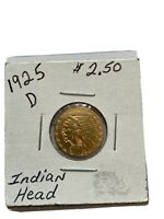 1925D GOLD INDIAN HEAD $2.50  GREAT CONDITION  WILL GRADE WE