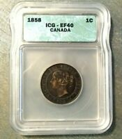 1858 CANADA LARGE CENT ICG-EF40 FIRST YEAR OF ISSUE  CERTIFIED KEY DATE COIN