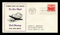 DR JIM STAMPS AIR MAIL 5C COIL FDC SCOTT C37 UNSEALED US COV