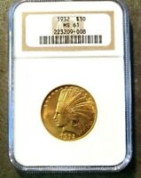 1932 $10 GOLD INDIAN HEAD EAGLE NGC MS 61 NICE  GOLD COIN W/