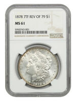 1878 7TF $1 NGC MINT STATE 61 REVERSE OF 1879 MORGAN SILVER DOLLAR