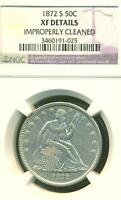 1872 S SEATED HALF DOLLAR NGC XF DETAILS CLEANED