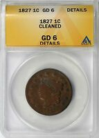 1827 1C LARGE CENT LIBERTY HEAD ANACS GD6 DETAILS CLEANED