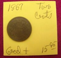 1867 TWO CENT PIECE -  GOOD