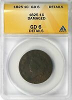 1825 1C LARGE CENT LIBERTY HEAD ANACS GD6 DETAILS DAMAGED