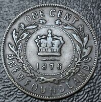 OLD CANADIAN COIN 1876 NEWFOUNDLAND ONE CENT   VICTORIA   NICE DETAILS