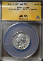1964 D DDR WASHINGTON QUARTER AU50 DOUBLED DIE FS 801 ERROR  90 SILVER