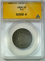 1826 ANACS G-4 GOOD UNITED STATES CORONET HEAD LARGE CENT / PENNY - N-1