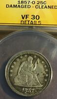 1857O SEATED LIBERTY QUARTER ANACS VF30 DETAILS MINOR ISSUES NICE COIN