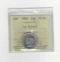 1951 LOW RELIEF   ICCS GRADED CANADIAN 25 CENT   PL 65