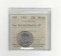 1952 LOW RELIEF / DOUBLE HP   ICCS GRADED CANADIAN 25 CENT   MS 64