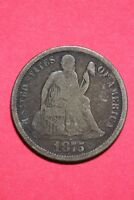 1875 CC SEATED LIBERTY DIME SILVER EXACT COIN PICTURED FLAT RATE SHIPPING OCE485