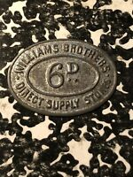 UNDATED GREAT BRITAIN 6 PENCE SIXPENCE MERCHANT TOKEN LOTA171 WILLIAMS BROTHERS