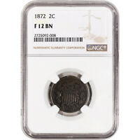 1872 US TWO CENT PIECE 2C - NGC F12 BN