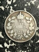 1915 CANADA 10 CENTS LOTL4380 SILVER  BETTER DATE