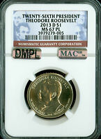 2013-D THEODORE ROOSEVELT PRES. DOLLAR NGC MAC MINT STATE 67 PL DMPL 2ND FINEST REGISTRY