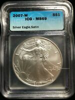 2007 - W US SILVER EAGLE S$1 DOLLAR ICG MINT STATE 69 BURNISHED SATIN FINISH 1 OZ