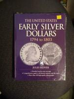 UNITED STATE EARLY SILVER DOLLARS 1794 TO 1803 BY JULES REIVER NEW SKU18793
