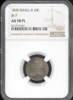1820 CAPPED BUST DIME SMALL O JR-7 NGC AU58 PL