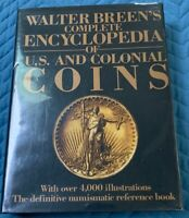 WALTER BREEN'S COMPLETE ENCYCLOPEDIA OF US AND COLONIAL COINS HARD COVER