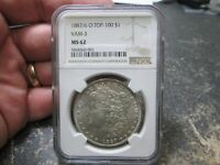 1887/6 O VAM 3 US MORGAN SILVER DOLLAR NGC MINT STATE 62 UNCIRCULATED CONDITION
