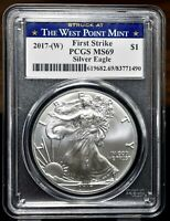 2017-W AMERICAN SILVER EAGLE - PCGS MINT STATE 69 FIRST STRIKE STRUCK AT WEST POINT