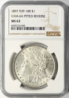 1897 TOP-100 $1 MORGAN DOLLAR VAM-6A PITTED REVERSE NGC MINT STATE 63