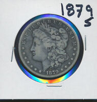 MORGAN SILVER DOLLAR -  1879-S - B