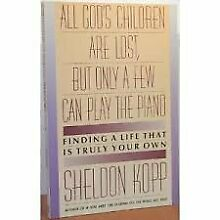 all gods children are lost but only a few can play
