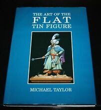 lead soldiers the art tin figure michael taylor
