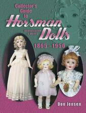 horsman collector s guide to dolls 1865