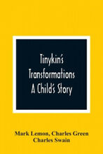 tinykin s transformations a child s story
