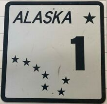road sign authentic alaska route 1 road or