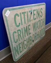 road sign retired citizens crime watch 18 x