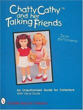 chatty cathy her talking friends an unauthorized