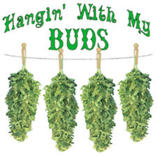 HANGIN WITH MY BUDS GIFT T-SHIRT WEED POT MARIJUANA LD