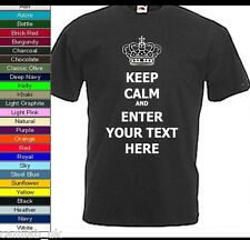 KEEP CALM AND - PERSONALISED CUSTOM DESIGN TEXT -ON A T-SHIRTS  MENS - All Sizes