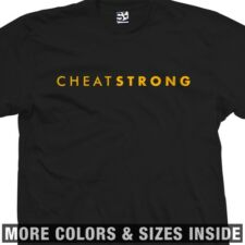 Cheat Strong T-Shirt - CheatStrong Parody - All Sizes & Colors