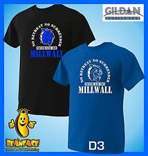 MILLWALL  never say die  football sportng fc funny T SHIRT small to 5XL D3