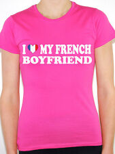 I LOVE MY FRENCH BOYFRIEND - France / Europe / Novelty Themed Womens T-Shirt