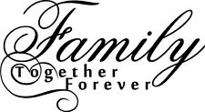 Family Together Forever Vinyl Wall Home Decor Decal Quote Inspirational Adorable
