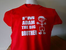 I'M THE BIG BROTHER (WITH YOUR NAME) FANTASTIC FUNNY T SHIRT ALL SIZES AND COLOU