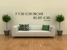 If your going through hell Winston Churchill quote wall sticker vinyl graphic