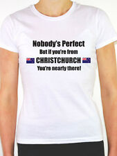 CHRISTCHURCH - NOBODY'S PERFECT - South Island New Zealand Themed Womens T-Shirt
