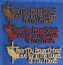 Hear My Prayer O God, Give Ear To The Words Of My Mouth - Hand Cut Wall Hanging