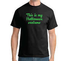 THIS IS MY HALLOWEEN COSTUME T-SHIRT - FANCY DRESS BUDGET - S - 3XL